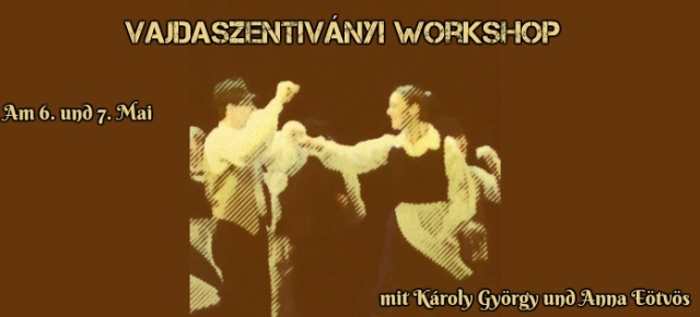 Vajdaszentiványi workshopTanzworkshop