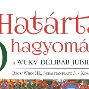 Traditionen ohne Grenzen – 70-Jähriger Jubiläumsgala des WUKV Délibáb