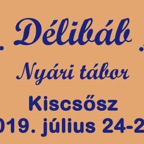Július 24-28: Délibáb tábor Kiscsőszön