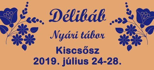 Július 24-28: Délibáb tábor KiscsőszönJuli 24-28: Délibáb Sommerlager in Kiscsősz
